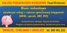 Biuro Rachunkowe/Usługi Podatkowo-Księgowe Paweł Michałowski - 2