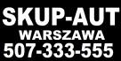 Skup Aut Warszawa Całe i Uszkodzone 507-333-555