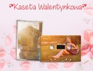 Kaseta Walentynkowa - magnetofonowa z Własnym Nadrukiem