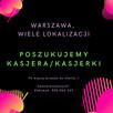 Kasjer/ka, Warszawa, ul. Ostrobramska (Praga Południe/Wawer)