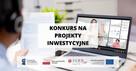 Konkurs na projekty inwestycyjne