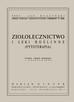 Muszyński Jan - ZIOŁOLECZNICTWO I LEKI ROŚLINNE (FYTOTERAPIA