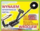 WYNAJEM WYKRYWACZA METALI , MIKROSŁUCHAKI WROCŁAW Wykrywacz Wrocław