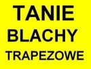 Tanie Blachy Krosno-Rzeszów - 1