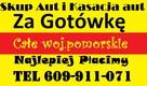Skup Aut t.609911071 Kartuzy okolice kupię każde auto złom - 2
