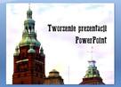 Tworzenie prezentacji PowerPoint - Edycja tekstów Word