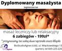 Masaż leczniczy lub relaksacyjny - dyplomowany masażysta