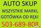 SKUP AUT ELBLAG PASŁEK IŁAWA DZIALDOWO GOTÓWKA 503689808 Iława
