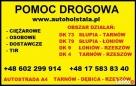 Pomoc Drogowa TIR a4 Dębica Tarnów ciężarowe tel: 602299914 Dębica