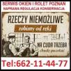SERWIS OKIEN POZNAŃ 662-11-44-77 NAPRAWY, REGULACJE - 2