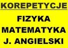 Profesjonalne Korepetycje - Matematyka Fizyka J.angielski