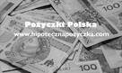 Pożyczki do 70% wartości nieruchomości - 10 mln PLN