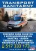 Transport Medyczny, Transport Sanitarny, Zabezpieczenia Łódź