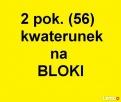 2 pok.(48) zamienimy na Bloki- kwaterunek.