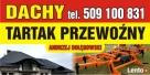 Dachy/Tartak mobilny z hydrauliką/Sprzedaż drewna Wysokie Mazowieckie