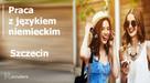 Asystent ds. Wsparcia Klienta Niemieckojęzycznego 5500-6000