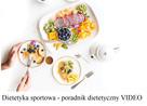 Dietetyka sportowa – poradnik dietetyczny VIDEO
