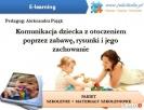 Szkolenie Komunikacja małego dziecka (e-learning+ebook)