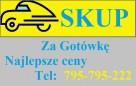 SKUP samochodów i motocykli GOTÓWKA 795-795-222 - 2
