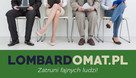 Doradca Klienta – sieć Lombardomat.pl EŁK