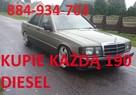 Kupie Mercedes 190D Diesel 2.0D Skup 884-934-703 Cały kraj