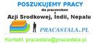 Poszukujemy pracy dla pracownikow z Ukrainy, Azii Srodkowej