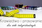 Krawiectwo | Prasowanie | Dojazd | Bełchatów + Piotrków - 1