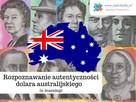 Rozpoznawanie autentyczności dolarów australijskich