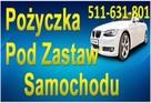 Pożyczki Pod Zastaw Samochodu, Złota, Telefonu, Laptop P