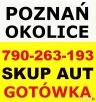 SKUP AUT - Swarzędz, Kostrzyn - tel. 790-263-193