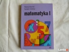 MATEMATYKA podręcznik dla klasy I liceum i technikum Maciej Ciechanów