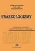 Frazeologizmy. Ćwiczenia dla uczniów szkoły podstawowej i...