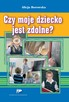 Czy moje dziecko jest zdolne?   Wydawnictwo Pedagogiczne ZNP - 4
