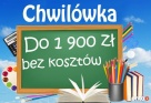 CHWILÓWKA do 1900 zł - Bez Kosztów - 1