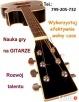 Nauka gry na GITARZE : Klasycznej - Elektrycznej - Ukulele - 2