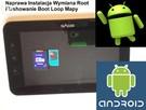 Android tablet smartphone naprawa instalacje apk root, wymia