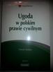 Ugoda w polskim prawie cywilnym. D. Dulęba, Lexisnexis, 2012 - 1