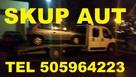 Skup Aut Gdańsk t.505964223 Kupię Każde Auto GotÓwka od ręki - 4