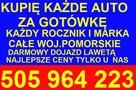 Skup Aut Gdańsk t.505964223 Kupię Każde Auto GotÓwka od ręki - 3