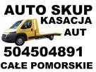 Skup Aut Złomowanie Kasacja Gdańsk t.504504891 Trójmiasto - 11
