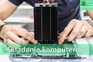 Składanie komputerów PC, doradztwo przy wyborze komponentów - 1