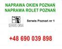 Serwis okien Poznań +48 690 039 898, naprawa okien Poznań,