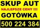 SKUP AUT Kraków AUTO SKUP 500-224-384 PŁACIMY NAJWIĘCEJ !!!