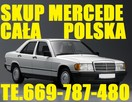 Skup Aut t.669787480 Mercedesów stare nowsze każdy Polska - 2