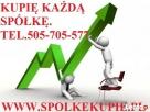 Kupię każdą spółkę /firmę /tel .505-705-577