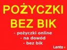 Pożyczki bez bik na dowód online !