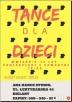 Nauka tańca dla dzieci Bielany Warszawa