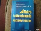 Makro- i mikkroekonomia Podstawowe problemy Stefan Marciniak Wejherowo