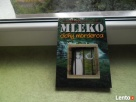 MLEKO CICHY MORDERCA autor: Dr Nand Kishare Sharma N.D. Grodzisk Mazowiecki
