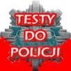 Nowe Testy do Policji
